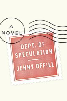 Dept. of Speculation_by Jenny Offill_Book Discussion 2019